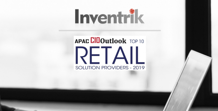 Inventrik Featured Under Top 10 Retail Solution Providers In APAC Region